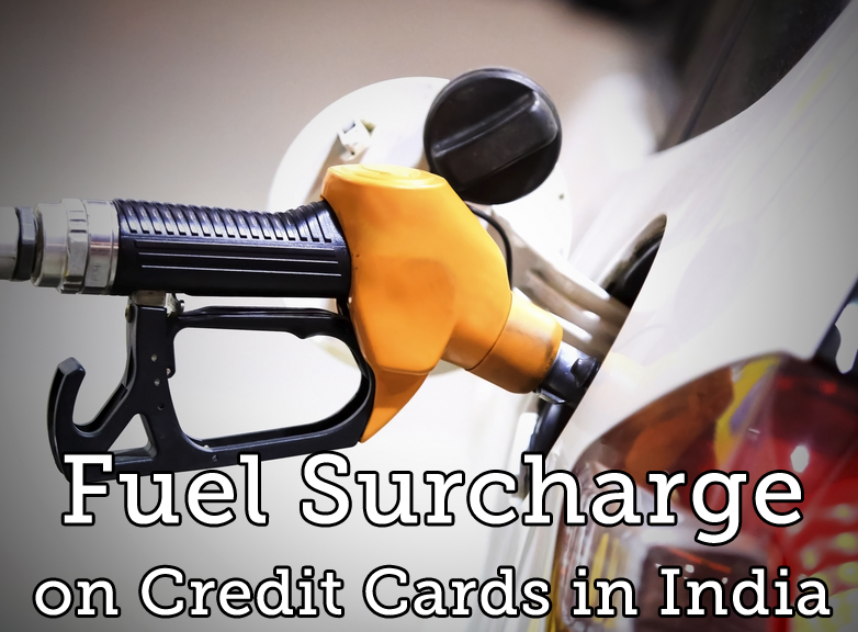 Fuel Surcharge Waiver on Credit Cards in India