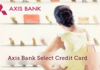 Axis Bank SELECT Credit Card Review- Free for Burgundy customers
