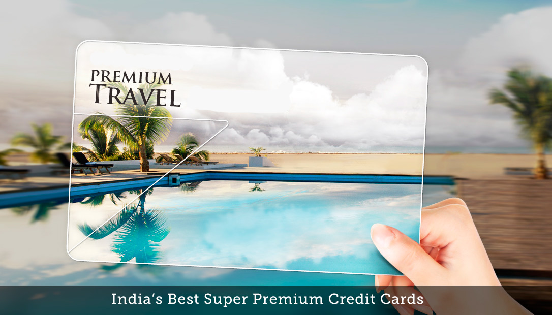 Super Premium Credit Cards