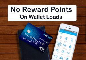 sbicard no reward points on wallet loads
