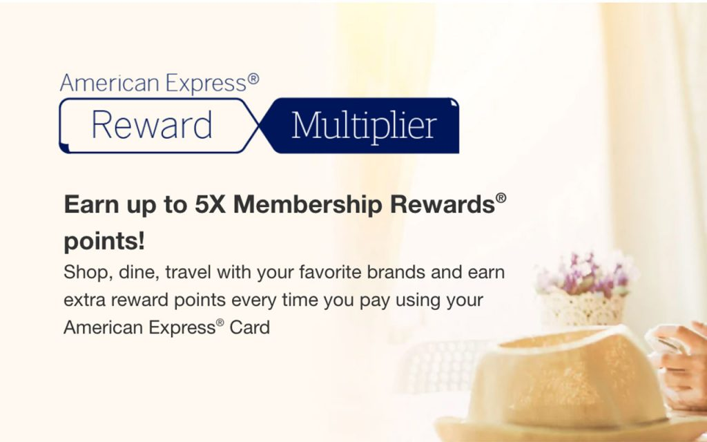 American Express Reward Multiplier Offer