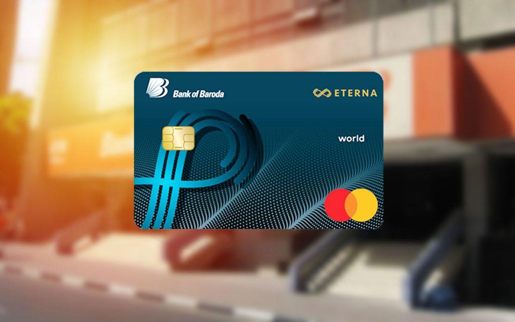Bank of Baroda Eterna Credit Card - Maximizing Benefits