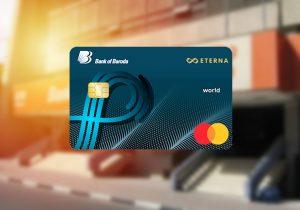 Bank of Baroda Eterna Credit Card Review