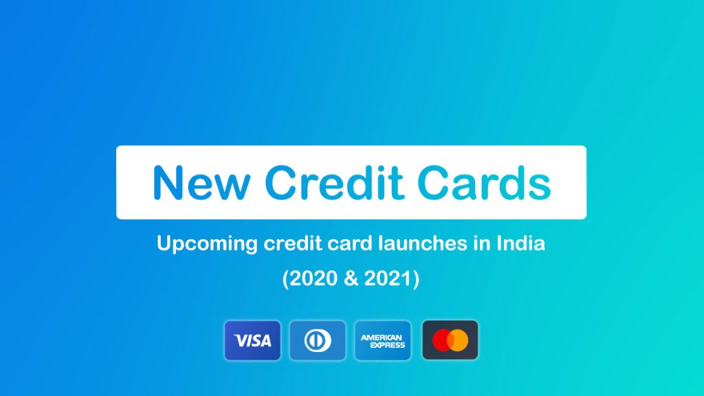 Upcoming New Credit Card Launches in India