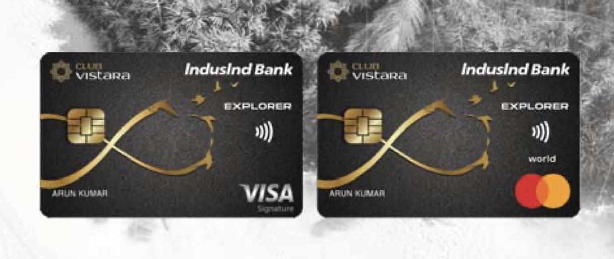 Club Vistara IndusInd Bank Explorer Credit Card variants